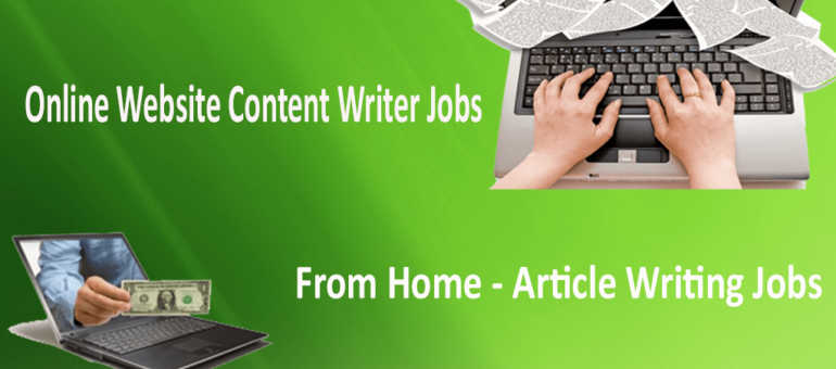 online content writer jobs from home article writing jobs  online content writer jobs